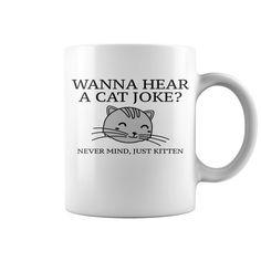 Just Kitten1 Hot Mugs  coffee mug, papa mug, cool mugs, funny coffee mugs, coffee mug funny, mug gift, #mugs #ideas #gift #mugcoffee #coolmug