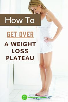 How To Get Over A Weight Loss Plateau: The chances are, a weight loss plateau will not go away all on its own. When you start a new diet or fitness plan, the weight can come off fast first, but it usually doesn't last long. In this article, we discuss 5 tips to start losing weight again when weight loss has stalled. #plateau #weightlossplateau #weightlossplateausolutions #weighloss #loseweight