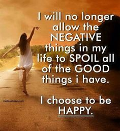 I choose Happy! so i alwyz  b happy!!!!!!!!!!!!