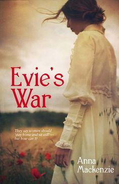 Evie's War by Anna Mackenzie. Edwardian England: for Evie, newly arrived from New Zealand, it proves a genteel world of tea parties, tennis and snobbery – but also of the burgeoning suffragette movement and whispers of change. Drawn into the unimaginable conflict and terror of WWI by a commitment to service and to friendship, Evie moves ever further from the protected world of her childhood.