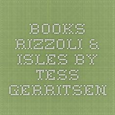 Books - Rizzoli & Isles by Tess Gerritsen
