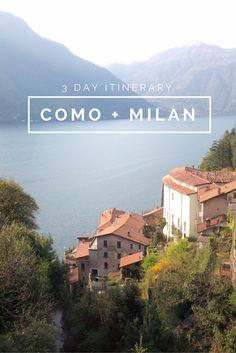 3 day itinerary: Como   Milan