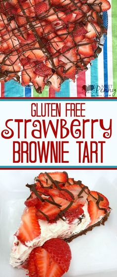 Keep the ingredients for this luscious Gluten Free Strawberry Brownie Tart recipe in your pantry for spring parties like Mother's Day and graduation. #ad