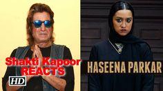 "Dad Shakti Kapoor REACTS on ""Haseena"" TRAILER , http://bostondesiconnection.com/video/dad_shakti_kapoor_reacts_on_haseena_trailer/,  #aliavarun #celebsreactiononhaseenaparkartrailer #dondawoodibrahim #halfgirlfriendsongs #reallifebrother-sistershraddha-sidhant #shraddhabrothersiddhantasdawood #shraddhafarhanrelation #ShraddhaKapoor #shraddha'sfathershaktikapoor"