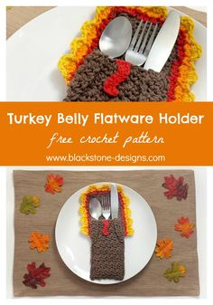 Turkey Belly Flatware Holder free crochet pattern from Blackstone Designs  #crochet #freecrochetpattern #turkey #thanksgiving #turkeycrafts #thanksgivingcrafts #crochetturkey #thanksgivingcrochet #silverwarepocket #cutlerypouch #flatware #silverware #cutlery #utensils #pocket #pouch #holder #kitchendecor #tablesettings