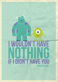 one of my favorites pixar movies. monsters inc poster Walt Disney, Disney Films, Disney Love, Disney Magic, Disney Pixar, Disney Monsters, Disney Stuff, Disney Characters, Life Quotes Love