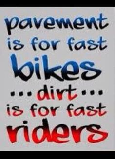 Shop Dirt Is For Fast Riders Dirt Bike Motocross Funny Poster created by allanGEE. Motocross Funny, Motocross Quotes, Bike Quotes, Audi, Porsche, Triumph Motorcycles, Ayn Rand Quotes, Ducati, Mopar