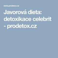 Javorová dieta: detoxikace celebrit - prodetox.cz