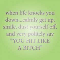 You hit like...
