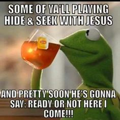 Kermit and Jesus Funny Christian Memes, Christian Humor, Christian Life, Christian Cartoons, Christian Friends, Christian Sayings, Bible Quotes, Bible Verses, Funny Jesus Quotes