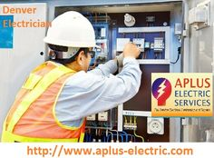 Here we have an APLus company service that is locally owned company located at Aurora. We would like to make available high quality electrical services by Denver electrician; in 24x7, this is affordable cost service so must visit at aplus-electric.com; and take our help online.