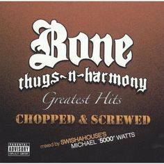 Bone Thugs-N-Harmony - Greatest Hits (Chopped and Screwed) [Explicit Lyrics] (CD)
