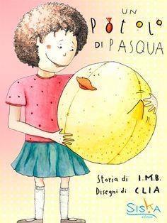 Un Potolo di Pasqua di I.M.B., illustrazioni di Clia