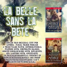 Fall in love in the city of lovemarvel in the beauty of Paris and muse over these luscious menage romances in the La Belle sans La Bête series!  #MenageRomance #MMF #HEA   MENAGE MATERIAL   Realizing theres a third person in her marriage Devvy Jacques is stunned. Discovering her husbands lover is a man shes horrified. Learning that man is Alexei Ivanov the internationally renowned scientist behind the cure for cancer shes Horny? Being part of a ménage wasnt in any of her fairy tales as a kid…