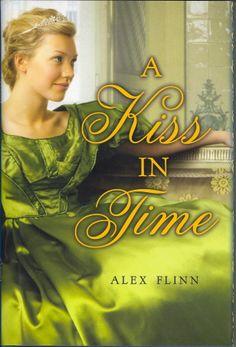 A Kiss In Time   Alex Flinn