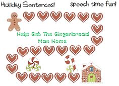 Speech Time Fun: Holiday Sentences! FREEBIE-Help the Gingerbread Man Get Home! Pinned by SOS Inc. Resources.  Follow all our boards at http://pinterest.com/sostherapy  for therapy resources.