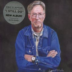 Eric Clapton : I Still Do - FL2016 Superbe swing
