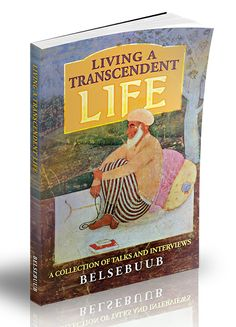 Living a Transcendent Life – New Book by Belsebuub Released: ''These articles touch on a diverse and interesting range of themes, from astral projection to the supernatural causes behind world events, from the awakening of consciousness to near-death experiences. It's for anyone who is either on or ready to start a spiritual journey and it can open up new and incredible sets of possibilities and ways of seeing reality.''