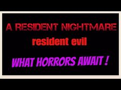 A RESIDENT NIGHTMARE | RESIDENT EVIL 7 BIOHAZARD | BANNED FOOTAGE | NO C...