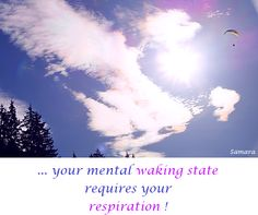 ... your mental #waking state requires your #respiration !