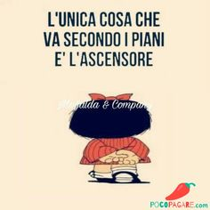 Immagini Divertenti per Facebook e Whatsapp - Pocopagare.com Funny Phrases, Funny Quotes, Life Quotes, Mafalda Quotes, Really Funny Pictures, Snoopy Quotes, My Philosophy, Disney Quotes, Love Quotes For Him