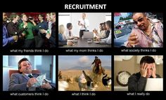 Recruitment humor. More collection at www.hrisadvisor.com/blog
