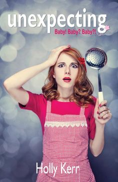 Unexpecting - Your Funny Valentines: 43 FREE Chick Lit, Romantic Comedy, and Romance eBooks
