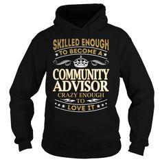 Community Advisor Skilled Enough Job Title TShirt
