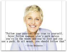 - Ellen  Degeneres