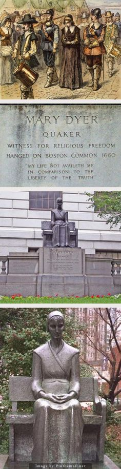 Quaker Integrity: Mary Dyer (1611-1660) Martyred for her beliefs.  I am a proud descendant of Mary.