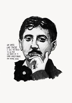 Marcel Proust poster print, via Etsy #  Valentin Louis Georges Eugène Marcel Proust (French: [maʁsɛl pʁust]; 10 July 1871 – 18 November 1922) was a French novelist, critic, and essayist best known for his monumental novel À la recherche du temps perdu (In Search of Lost Time; earlier translated as Remembrance of Things Past). He is considered by many to be one of the greatest authors of all time.  The novel was published in seven parts between 1913 and 1927.
