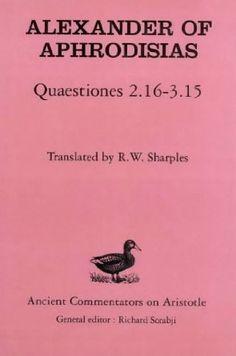 Quaestiones 2.16-3.15 / Alexander of Aphrodisias