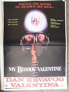 """Yugoslavian """"My bloody valentine"""" poster. I have a thing for foreign movie posters, especially originals."""