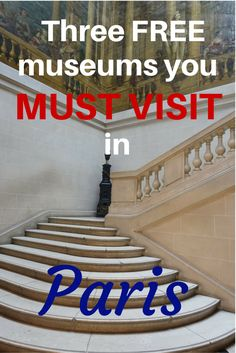 While they are certainly not the Louvre or the Musee d'Orsay, I've found three museums that are free - a must do for budget travelers!
