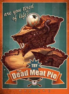 Dead Meat Pie like this on: https://www.facebook.com/massaroalfonso/photos/a.128332770638133.21571.123372261134184/409478955856845/?type=1&theater #massaro alfonso