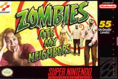 ZAMN! (Zombies Ate My Neighbors)