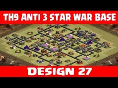 Clash of Clans | Town Hall 9 Anti 3 Star War Base | Layout 27 | CoC