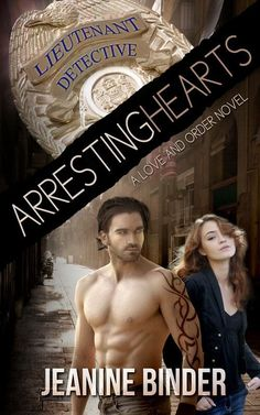 """✯ ☆҉‿➹⁀☆҉☆ Cover Reveal✯ ☆҉‿➹⁀☆҉☆   Arresting Hearts Available for Pre-Order now  Arresting Hearts by Jeanine Binder A Love and Order Novel Release Date: 12/25/2015... PRE-ORDER YOUR COPY NOW FOR CHRISTMAS  http://www.amazon.com/dp/B0195OVAKA   Add to Goodreads: https://www.goodreads.com/book/show/27985146-arresting-hearts  ...Miguel """"Stacy"""" Santos brings down drug dealers for a living.  His personal life is his own – no wife, no girlfriend, no one to run him.  He can do what he wants, when…"""