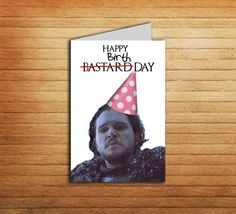 Game of Thrones Birthday card #printable #jonsnow #got #card #winteriscomming #gameofthrones #youknownothing #birthday #nameday #happy #snow #father #day #card #dad #gift #youbastard #bastard #funnycard #funny #sarcastic