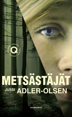 Metsästäjät - Jussi Adler-olsen - Nidottu, pehmeäkantinen (9789512095056) - Kirjat - CDON.COM 8€