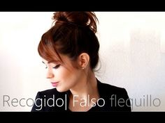 Moño alto con falso flequillo   Pelo Pantene - YouTube