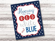 """Hooray For The Red White & Blue - Instant Download - Memorial Day - 4th of July - Patriotic - Home Decor - Office Decor - 8 x 10"""" - Digital by MyLilSunshineShop on Etsy"""