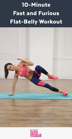 10-Minute Fast and Furious Flat-Belly Workout