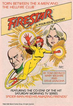 Firestar * X-Men * Spiderman and his Amazing Friends * New Warriors * Hellfire Club *