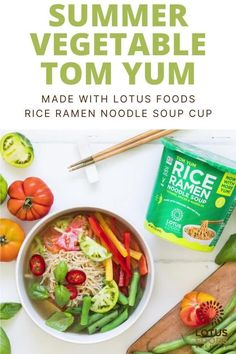 Summer Vegetable Tom Yum made with Lotus Foods Tom Yum Rice Ramen Noodle Soup Cup Ramen Noodle Soup, Ramen Noodles, Food Inc, Food Stamps, Food Website, Meatless Monday, Healthy Recipes, Healthy Meals, Green Beans
