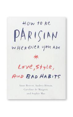 How to be Parisian Wherever You Are #readinglist