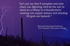 Terry Pratchett quote, The Colour of Magic. Rincewind discussing Twoflower. by Kim White