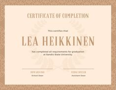 Use this customizable Beige Elegant Pattern High School Diploma Certificate template and find more professional designs from Canva. High School Diploma, Certificate Of Completion, Certificate Templates, State University, School Design, Beige, Elegant, Pattern, Classy