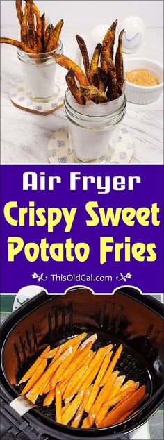 This old Gal - Easy Air Fryer Crispy Sweet Potato Fries Image