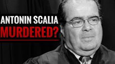 PHILOSOPHICAL ANTHROPOLOGY: Was Justice Scalia murdered?